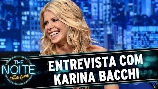 The Noite (02/09/15) - Entrevista com Karina Bacchi