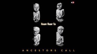 Huun Huur Tu - Ancestors (2010)