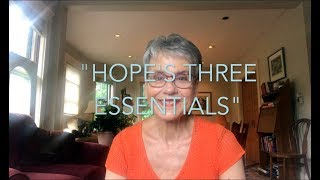 """Thought Spark"" #3 - HOPE PART III: Hope's Three Essentials"