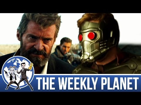 Logan & Guardians Of The Galaxy Vol 2 Trailer - The Weekly Planet Podcast