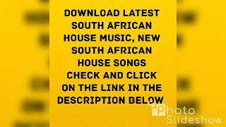 download-latest-south-african-house-music-free-sa-house-songs-mix-mp3-2019-2020