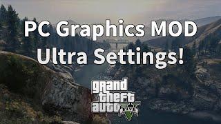 GTA 5 PC Graphics MOD