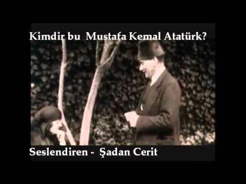 Kimdir Bu M.Kemal Atatürk?!!!