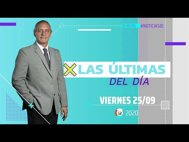 #Noticias10 | Las últimas del día | 25/9/2020