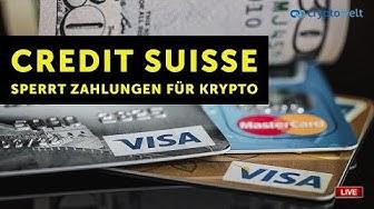 Credit Suisse sperrt alle Zahlungen mit Kreditkarte für Kryptozahlungen - Flashnews - Link des Tages