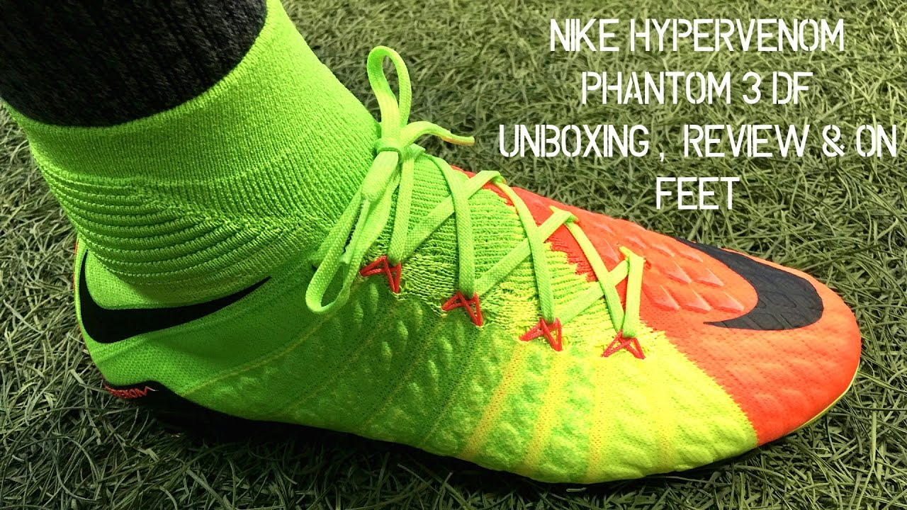 2582a1a8b983 Nike Hypervenom Phantom 3 DF (Radiation Flare Pack) - Unboxing ...