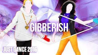 Just Dance 2016 - Gibberish by MAX - Official [US] thumbnail