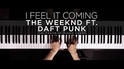 The Weeknd ft. Daft Punk - I Feel It Coming   The Theorist Piano Cover