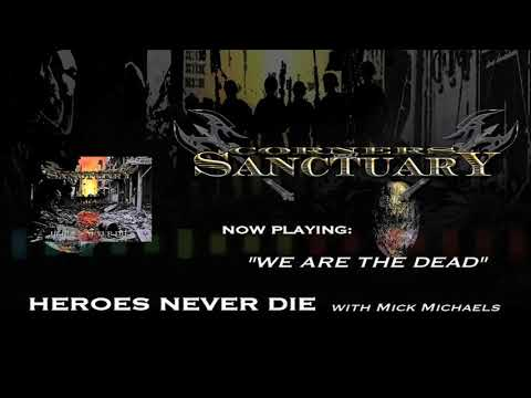 """CORNERS OF SANCTUARY - """"HEROES NEVER DIE"""" - TRACK BY TRACK TRAILER Pt. 2"""