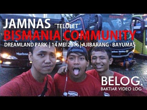 VLOG #3 JAMBORE (telolet) NASIONAL BISMANIA COMMUNITY 2016 (Travel Vlog)