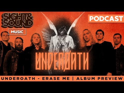 Underoath - Erase Me Album Preview & More | Sight & Sound Music