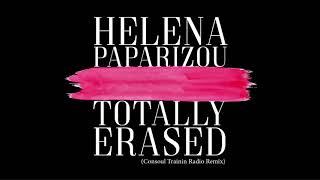Helena Paparizou - Totally Erased (Consoul Trainin Radio Remix)