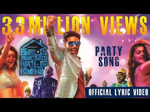 Iruttu Araiyil Murattu Kuththu - Party Song - Official Lyric Video | Gautham Karthik | Santhosh | 2K