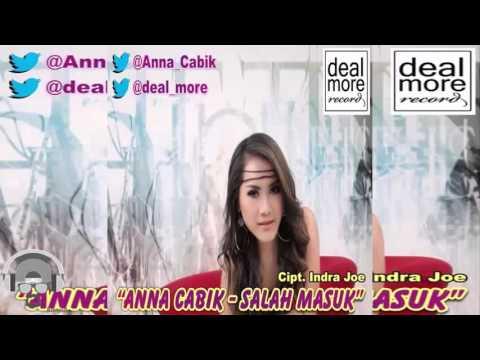 Anna Cabik   Salah Masuk  Music Video