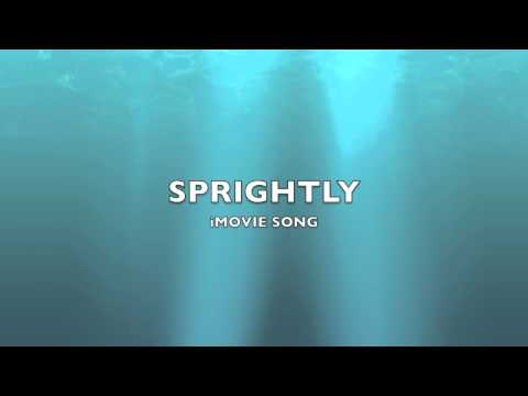 Sprightly | iMovie Song-Music