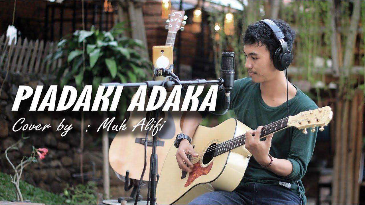 Download Ridwan Sau-Piadaki Adaka (Cover By. Muhammad Alifi)