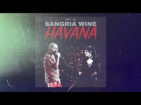 Camila Cabello - Sangria Wine / Havana [ Studio Version ] + Download