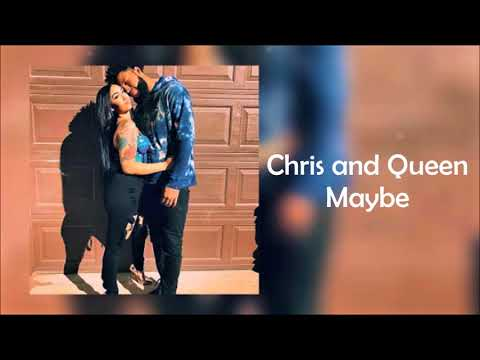 CHRIS AND QUEEN - MAYBE (Audio music Video)
