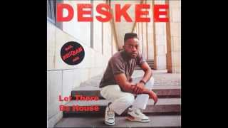 DESKEE-LET THERE BE HOUSE