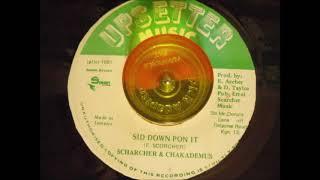 Sid Down Pon It Scharcher Chaka Demus