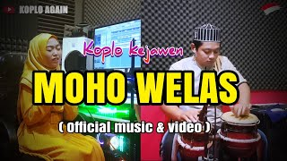 MOHO WELAS ( Official Music & video )
