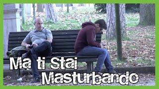 Ma ti Stai Masturbando? - [Candid Camera] - Divergents