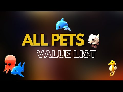 All Pets VALUE List in Adopt Me (Ocean Egg/Easter NEW Updates)