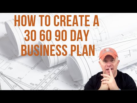 How To Create A 30 60 90 Day Business Plan -  You Will Love This!