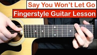 Baixar Say You Won't Let Go (James Arthur) | Fingerstyle Guitar Lesson (Tutorial) with Fingerstyle Cover