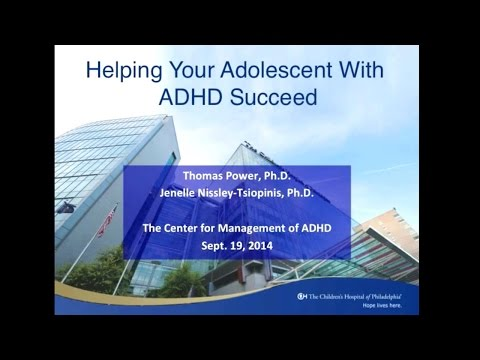 Helping Your Adolescent With ADHD Succeed