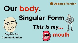 Parts of The Body | Singular Form | English Vocabulary Practice | ESL | EFL