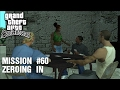 GTA: San Andreas - Mission #60 - Zeroing In