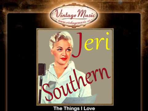 Jeri Southern -- The Things I Love