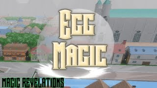 Checking out Egg Magic in Magic Revelations (ROBLOX)