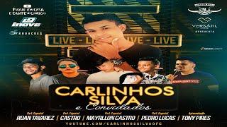 LIVE CARLINHOS SILVA E CONVIDADOS - #FIQUEEMCASAECANTECOMIGO #VEMCOMOCS