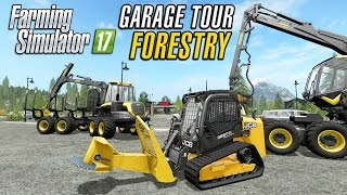 Farming Simulator 2017 | Garage Tour | Forestry Equipment