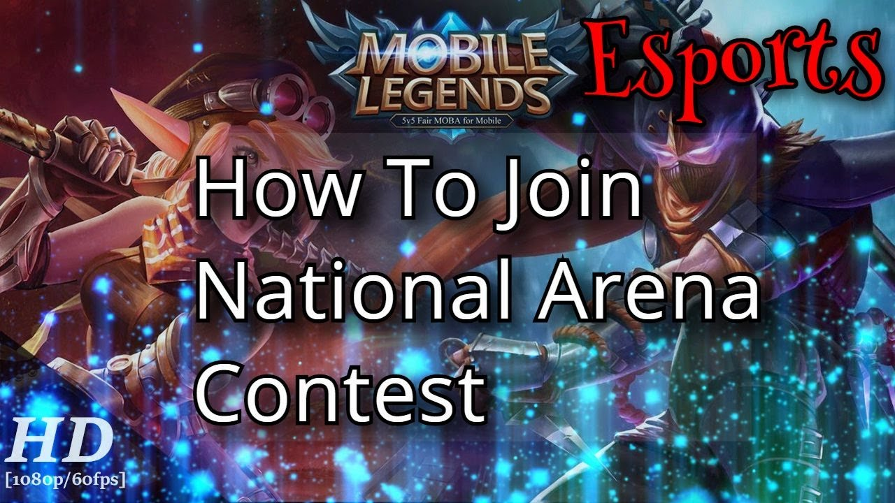 How To Join National Arena Contest Mobile Legends | Tutorial On How To  Enter The Esports MLBB
