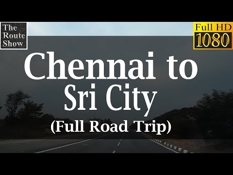 Drive to Sri City from Chennai  | Full HD video