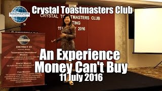 An Experience Money Can't Buy (Crystal Toastmasters)