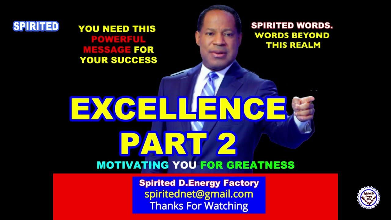 Download #SpiritedTv WATCH PASTOR CHRIS OYAKHILOME PHD TEACHING: EXCELLENCE PART 2 (A MUST WATCH)