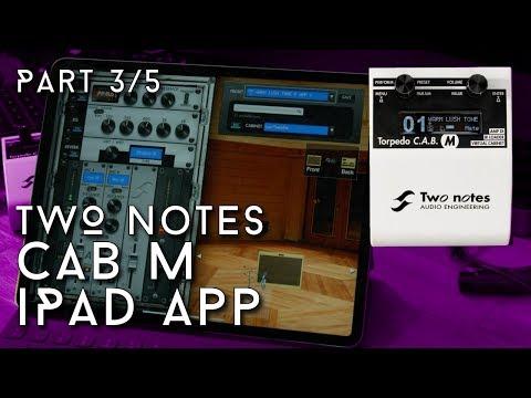 Two Notes Torpedo Cab M Part 3/5 - Le APP