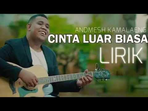 andmesh-kamaleng---cinta-luar-biasa-(official-lyric)