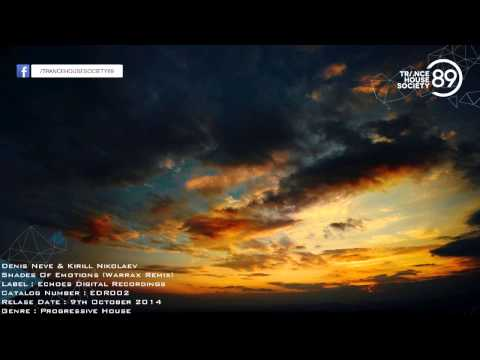 Denis Neve & Kirill Nikolaev - Shades Of Emotions (Warrax Remix) [EDR002] [THS89]