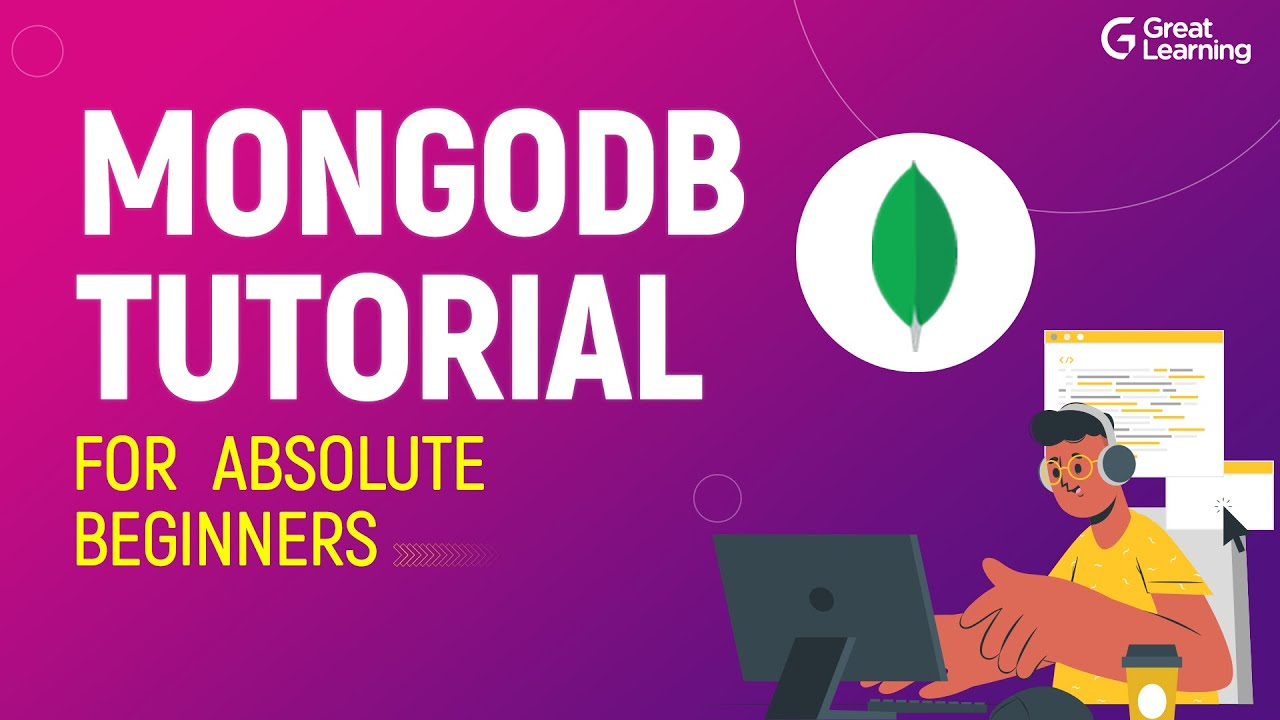 MongoDB Tutorial for Absolute Beginners | Getting Started with MongoDB