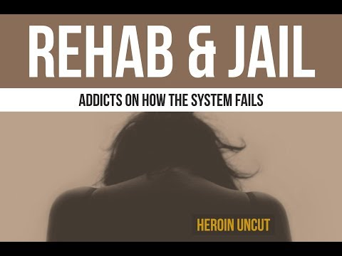Rehab, jail & how we're failing drug addicts