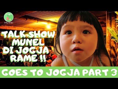 Talkshow Munel di JOGJA Rameee!! (Part.3)