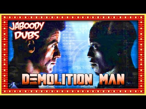 Demolition Man Commentary Highlights - Jaboody Dubs