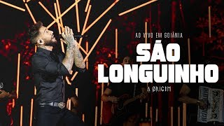 Lucas Lucco - São Longuinho | DVD A Ørigem (Ao Vivo em Goiânia)