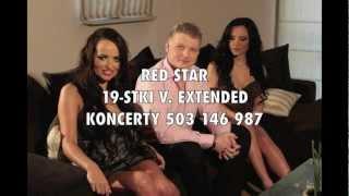 RED STAR - 19-STKI v. EXTENDED HIT 2012