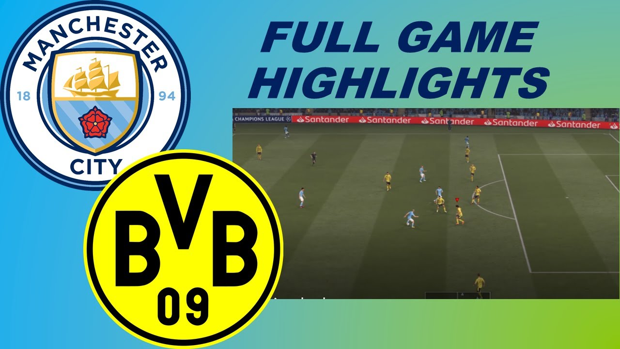 Manchester City vs Dortmund UCL 1st Leg Full Game Highlights | Fifa 21  Gameplay